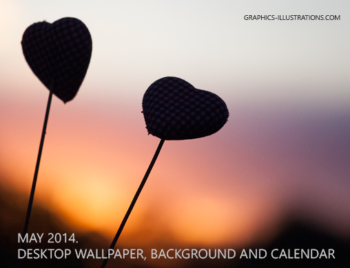Two Hearts In The Sunset - Desktop Background / Wallpaper and Calendar; May 2014 - Free Download